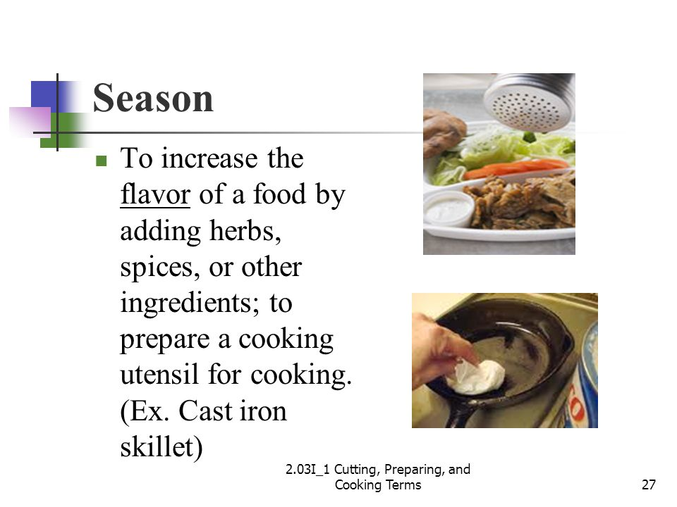 2.03I_1 Cutting, Preparing, and Cooking Terms