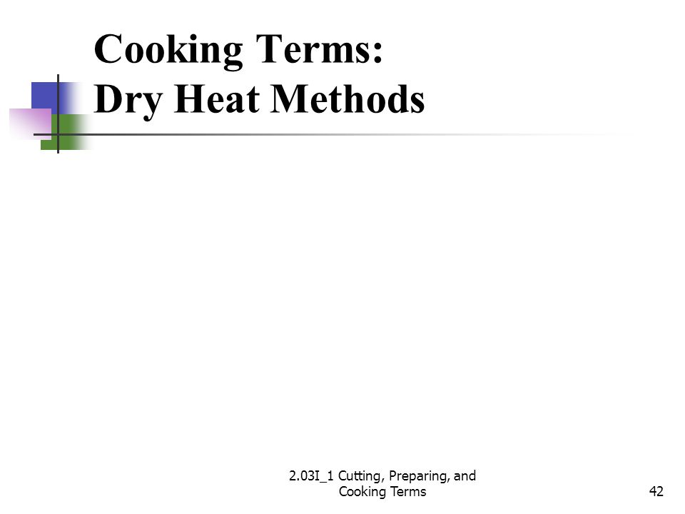 Cooking Terms: Dry Heat Methods