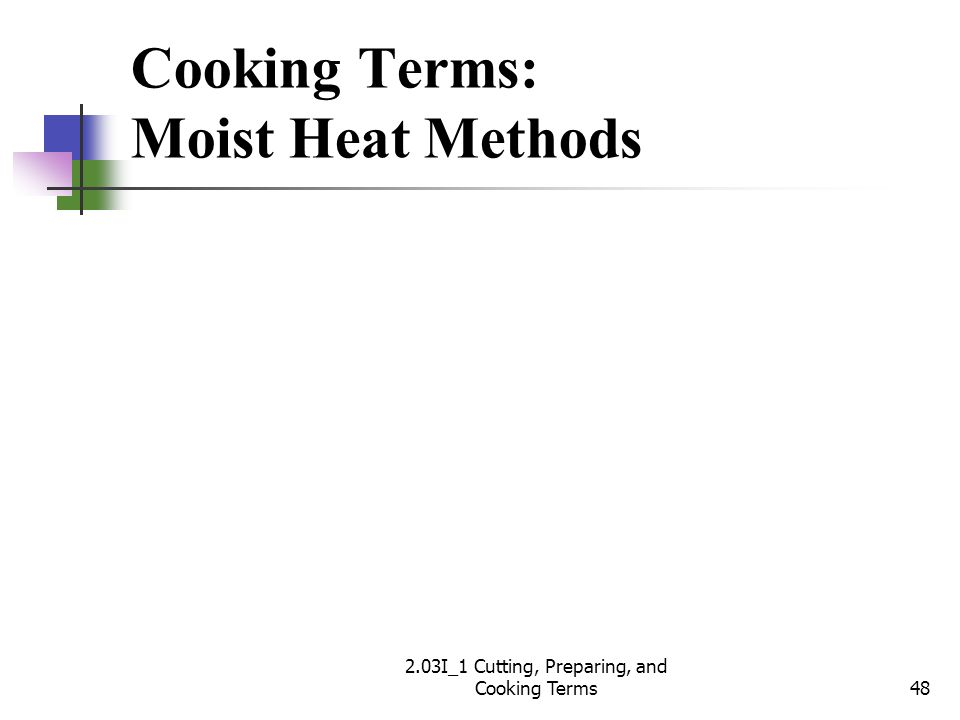 Cooking Terms: Moist Heat Methods