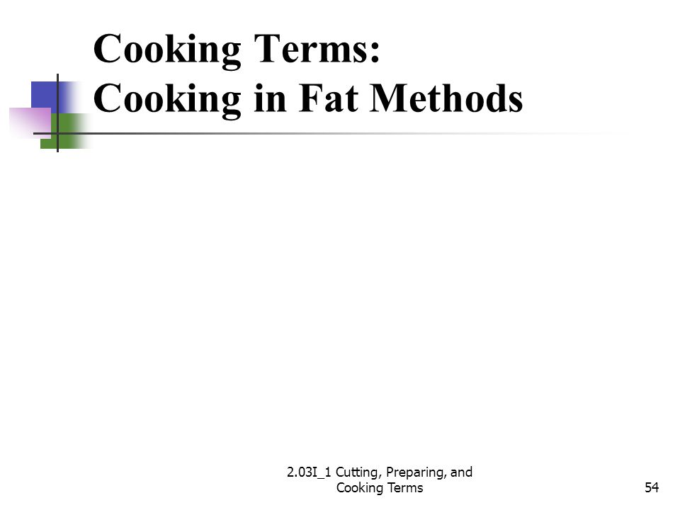 Cooking Terms: Cooking in Fat Methods