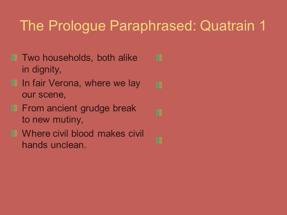 The Prologue Paraphrased: Quatrain 1