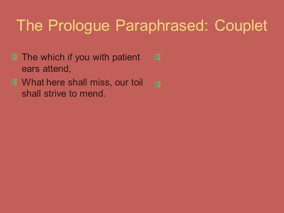 The Prologue Paraphrased: Couplet