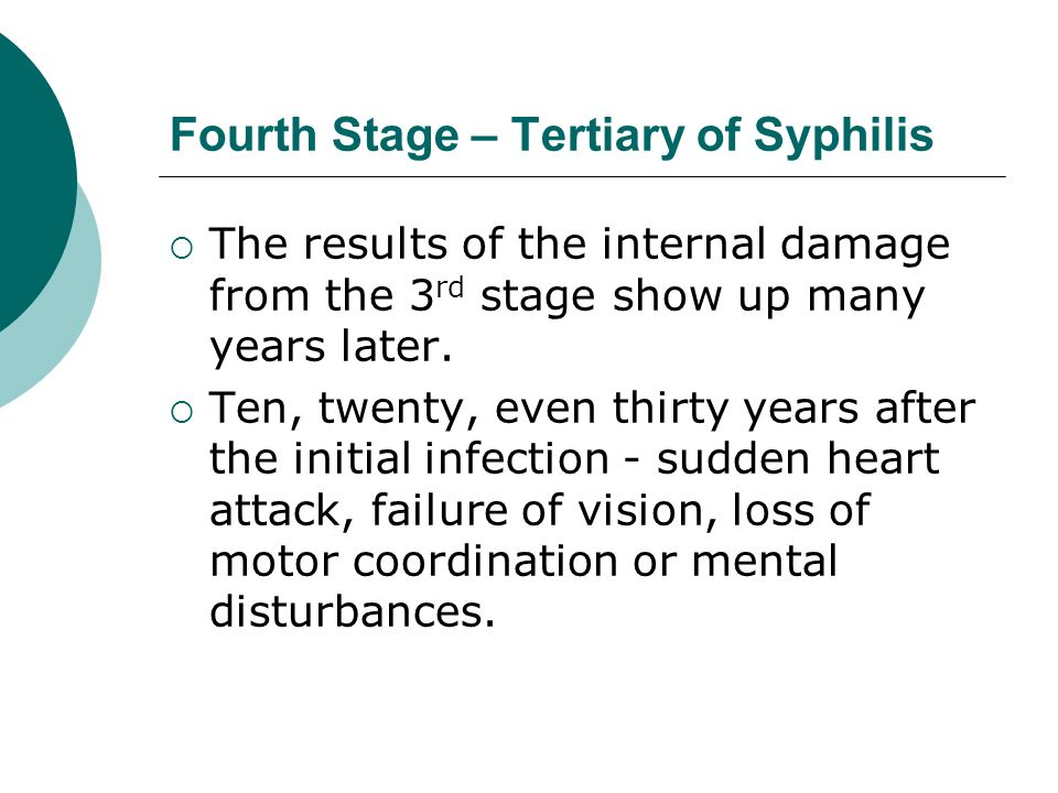 Fourth Stage – Tertiary of Syphilis