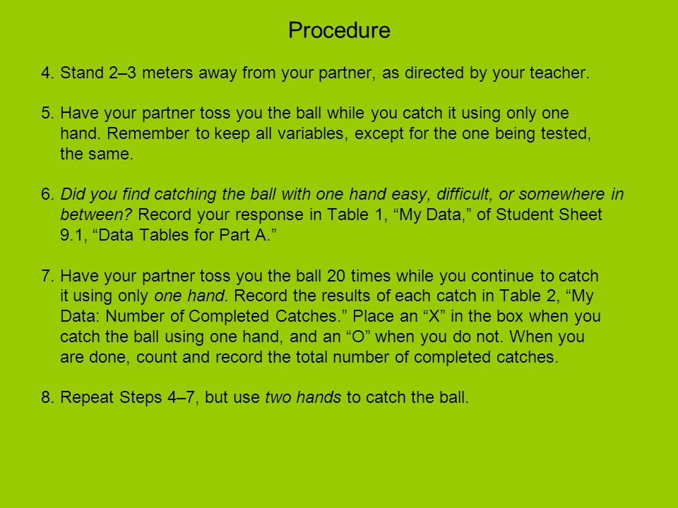 Procedure 4. Stand 2–3 meters away from your partner, as directed by your teacher.