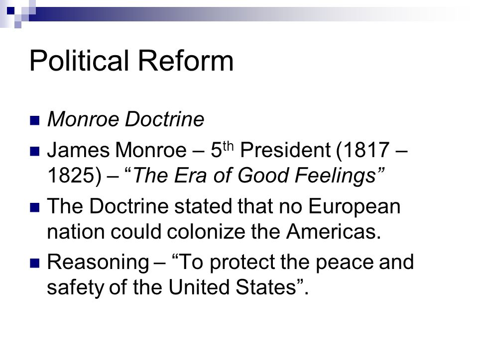 Political Reform Monroe Doctrine