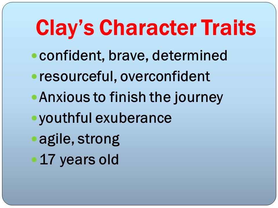 Clay's Character Traits
