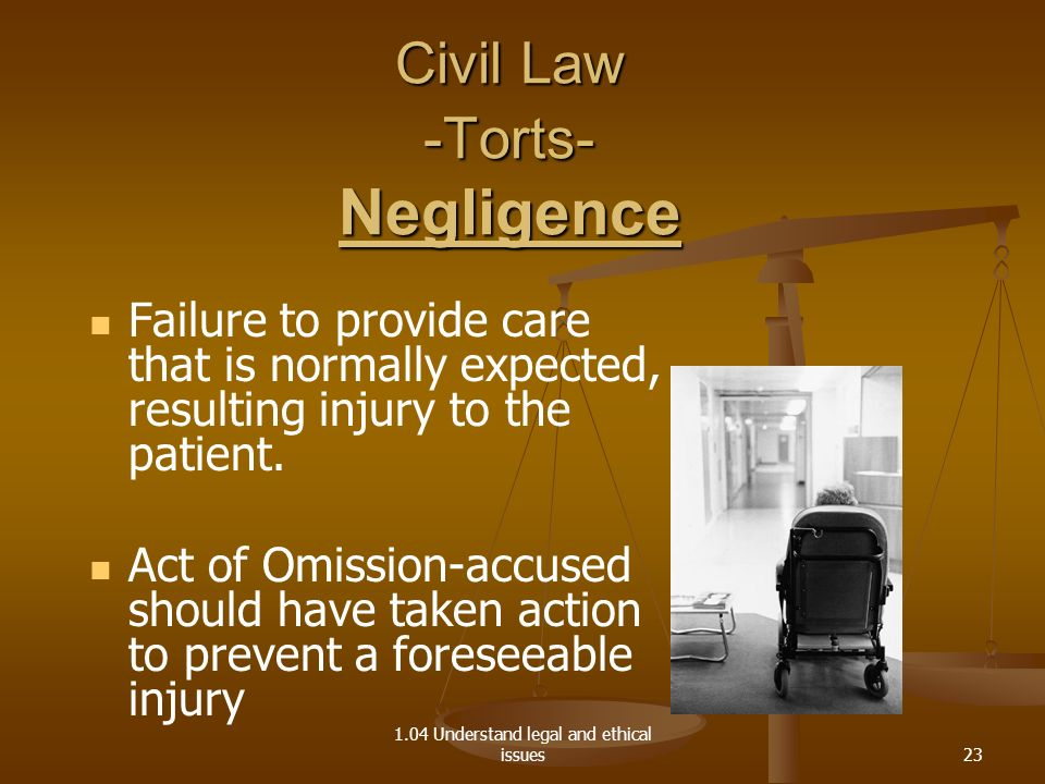 Civil Law -Torts- Negligence