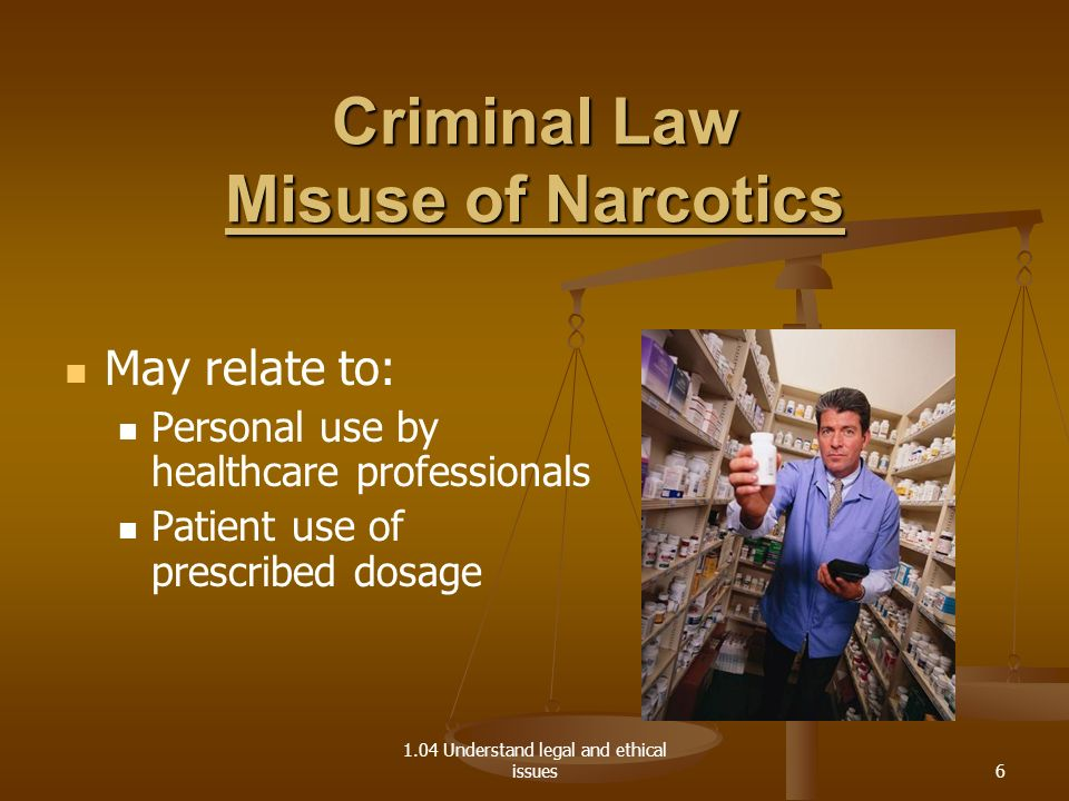 Criminal Law Misuse of Narcotics