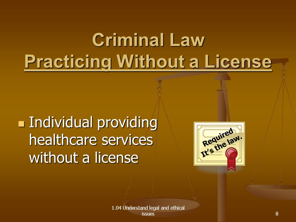 Criminal Law Practicing Without a License