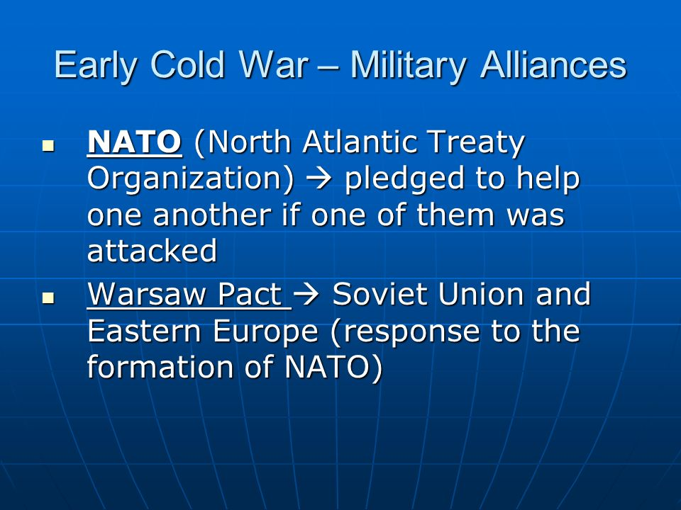 Early Cold War – Military Alliances
