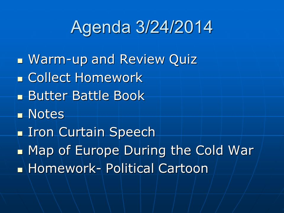 Agenda 3/24/2014 Warm-up and Review Quiz Collect Homework