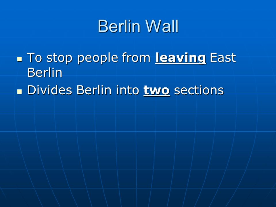 Berlin Wall To stop people from leaving East Berlin