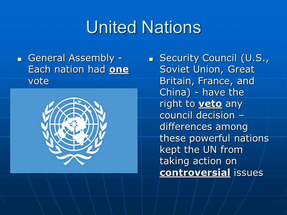 United Nations General Assembly - Each nation had one vote