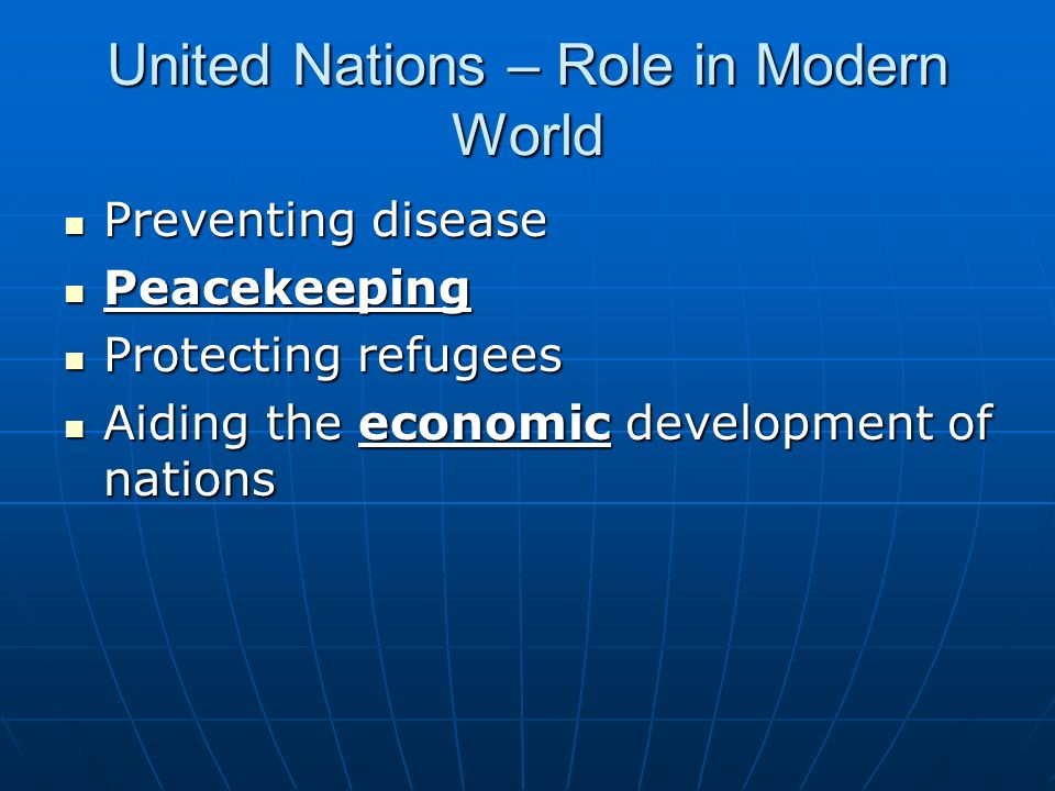United Nations – Role in Modern World