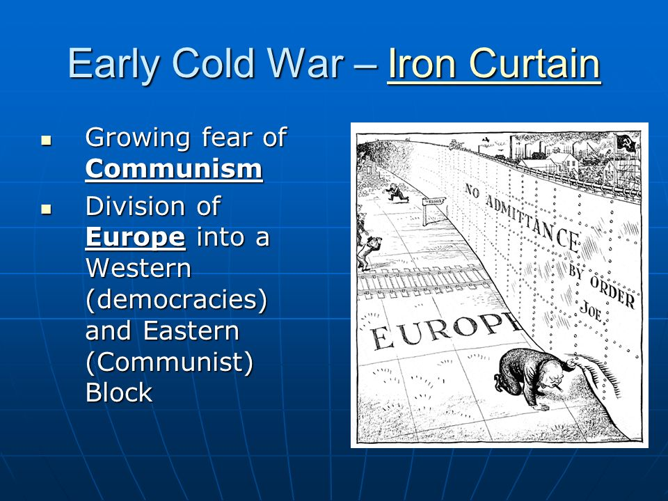 Early Cold War – Iron Curtain
