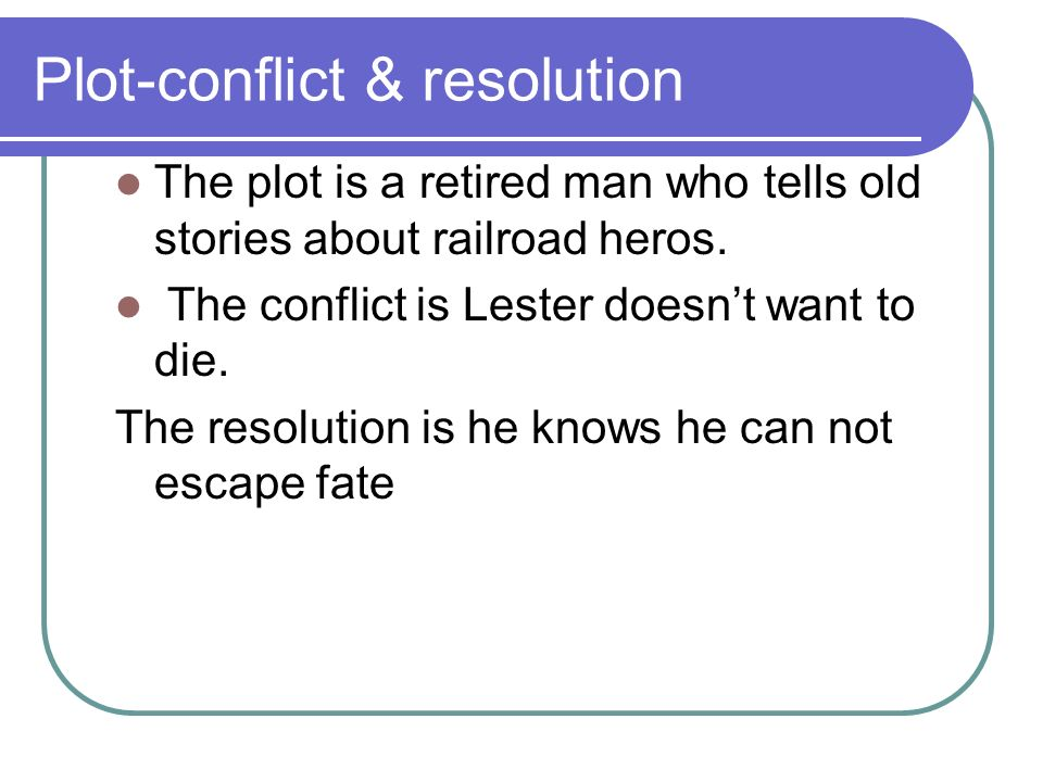 Plot-conflict & resolution