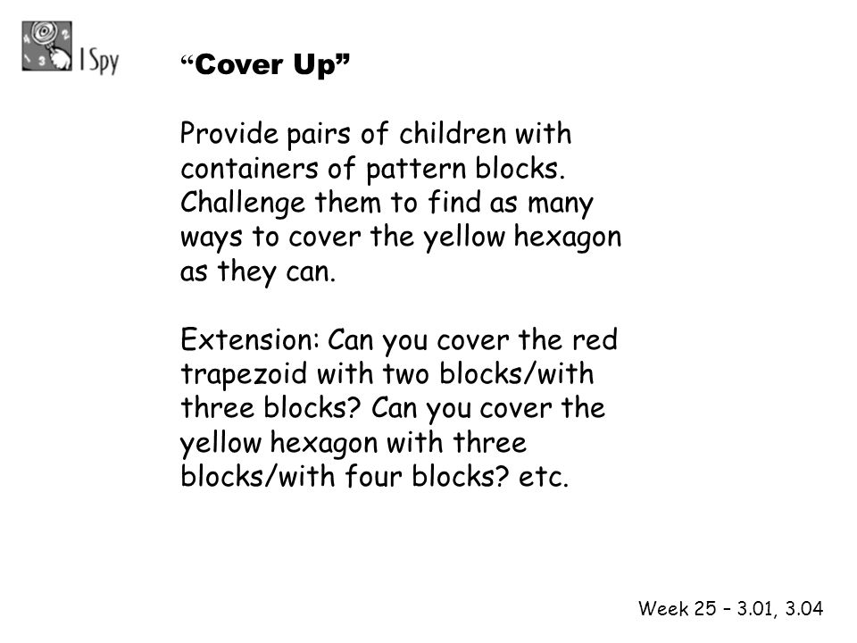 yellow hexagon with three blocks/with four blocks etc.
