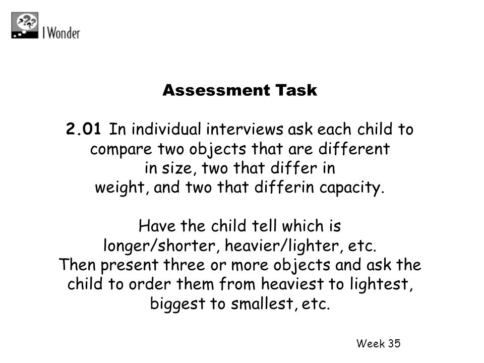 2.01 In individual interviews ask each child to