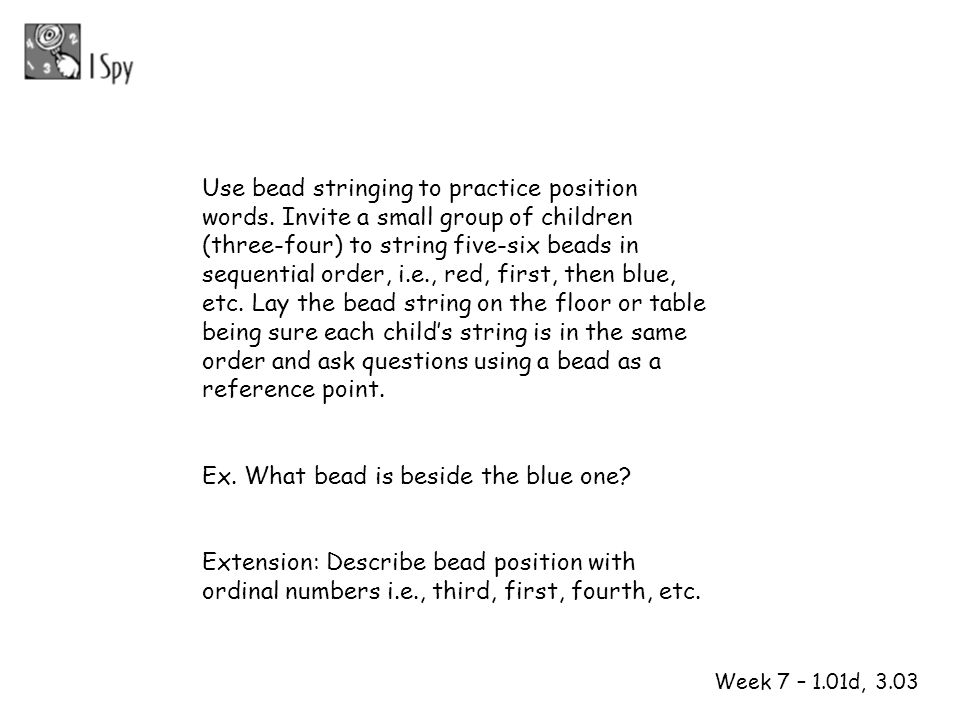 Use bead stringing to practice position words