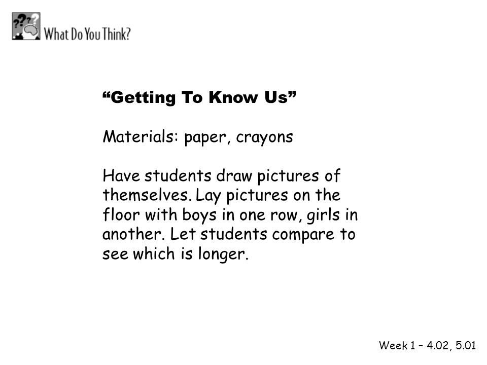 Materials: paper, crayons