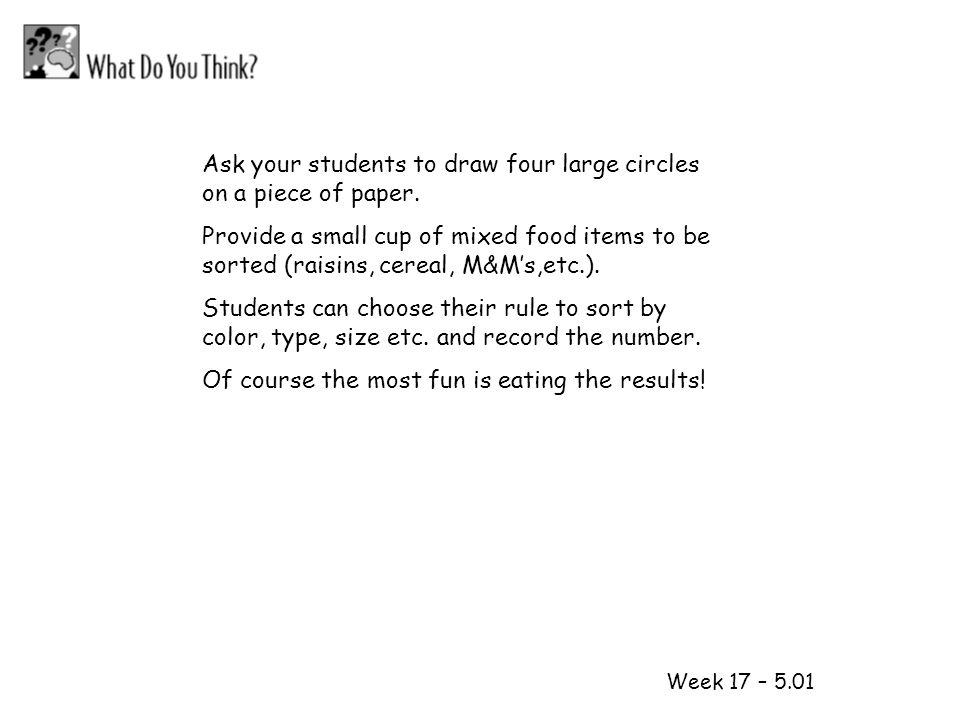 1 2 Ask your students to draw four large circles on a piece of paper.