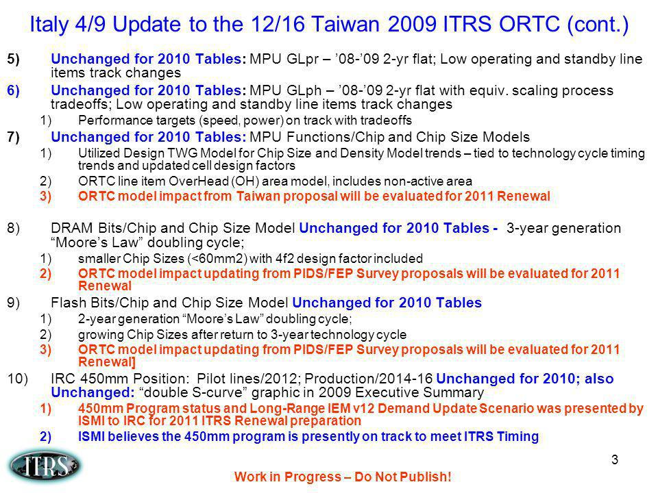 Italy 4/9 Update to the 12/16 Taiwan 2009 ITRS ORTC (cont.)