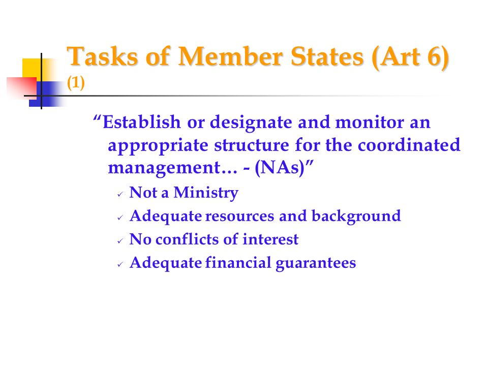 Tasks of Member States (Art 6) (1)