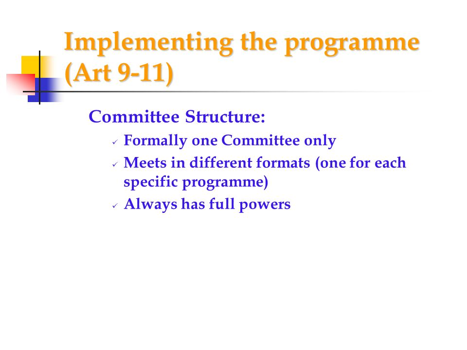 Implementing the programme (Art 9-11)