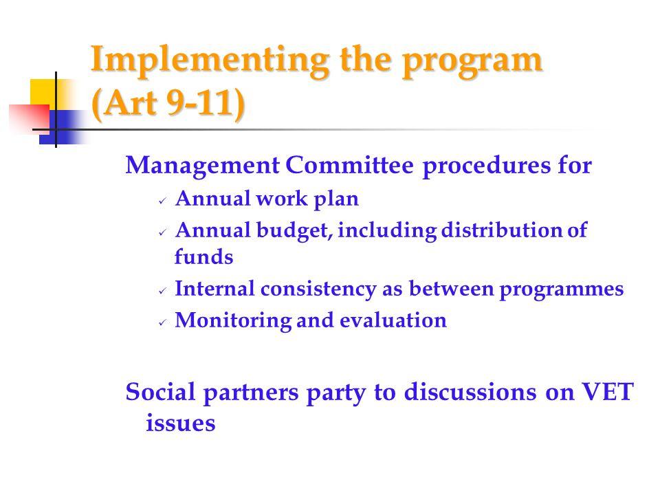 Implementing the program (Art 9-11)
