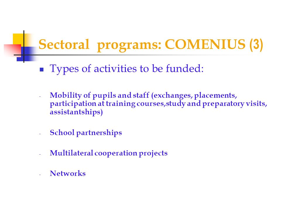 Sectoral programs: COMENIUS (3)