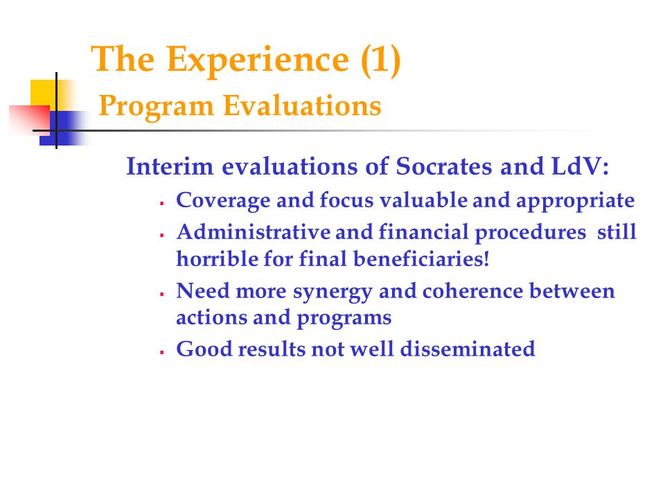 The Experience (1) Program Evaluations