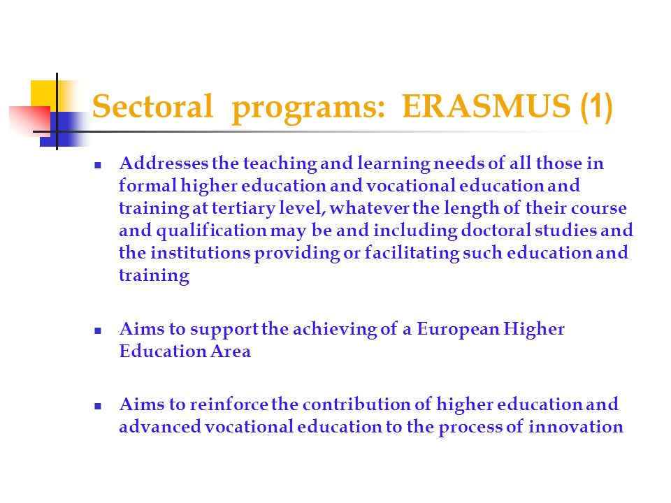 Sectoral programs: ERASMUS (1)