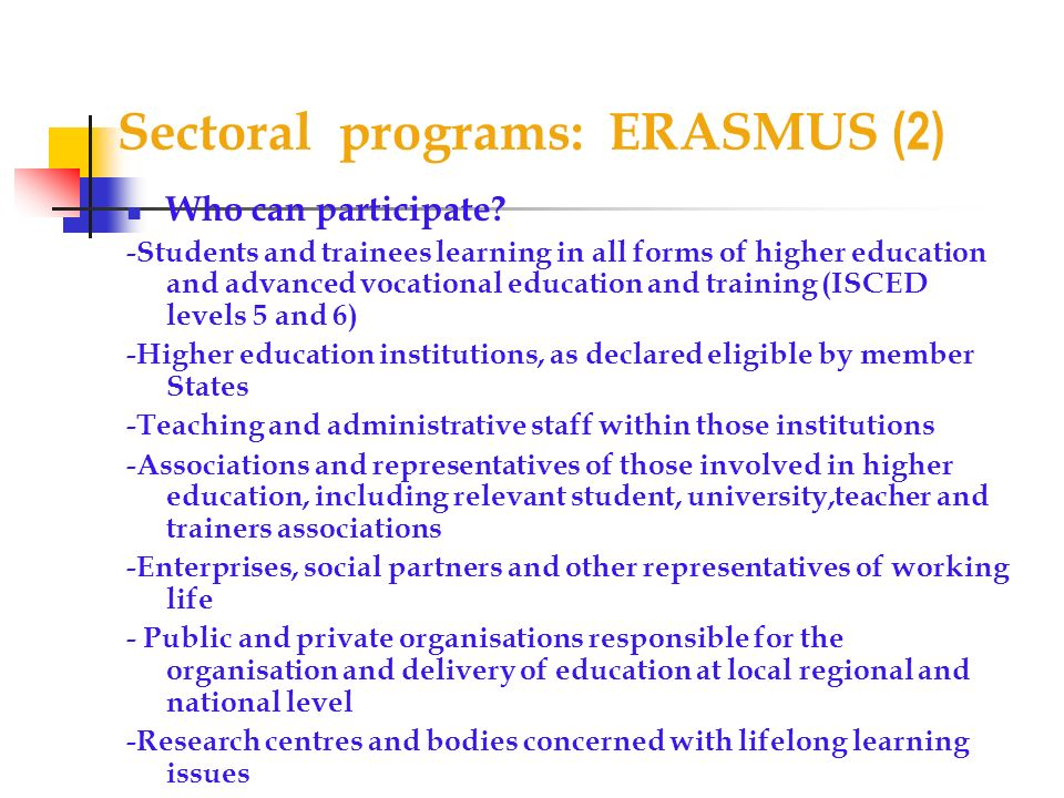 Sectoral programs: ERASMUS (2)
