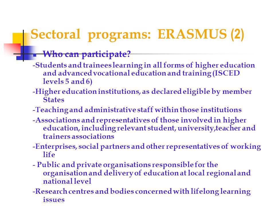 Sectoral programs: ERASMUS (2)