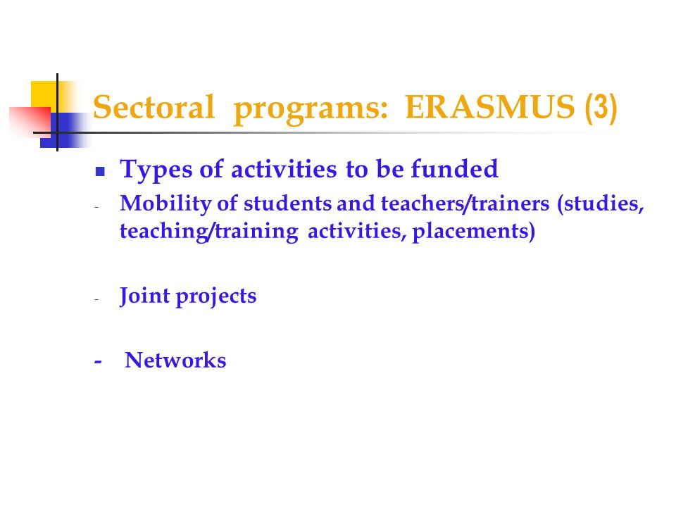 Sectoral programs: ERASMUS (3)