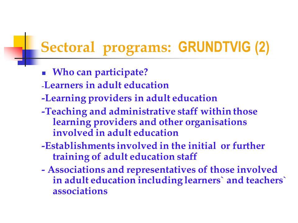 Sectoral programs: GRUNDTVIG (2)