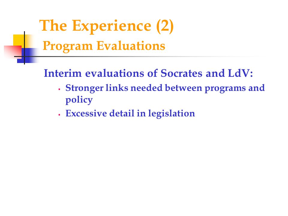 The Experience (2) Program Evaluations