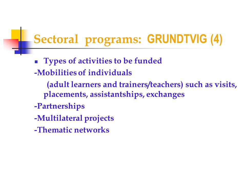 Sectoral programs: GRUNDTVIG (4)