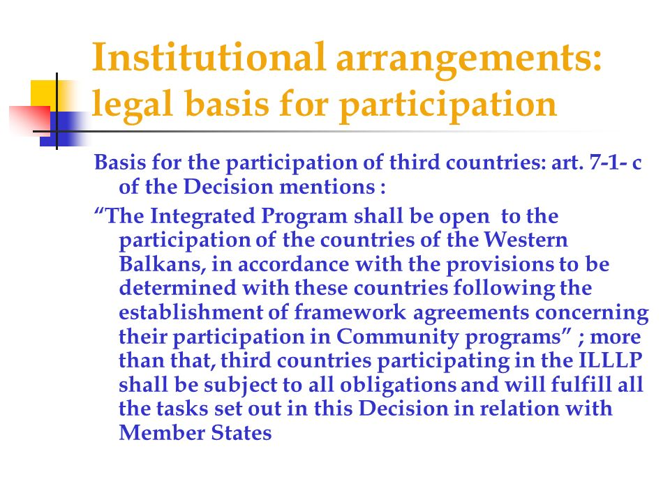 Institutional arrangements: legal basis for participation
