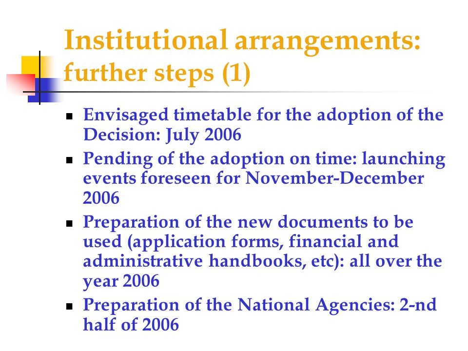 Institutional arrangements: further steps (1)