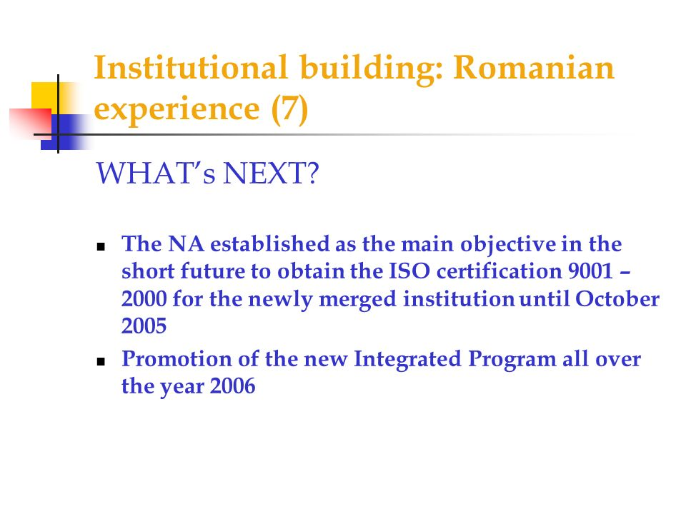 Institutional building: Romanian experience (7)