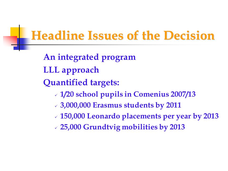 Headline Issues of the Decision