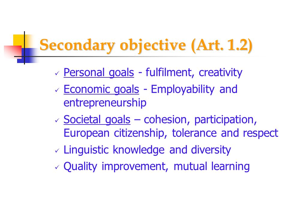 Secondary objective (Art. 1.2)