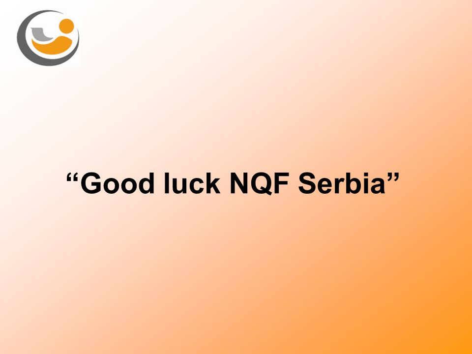Good luck NQF Serbia