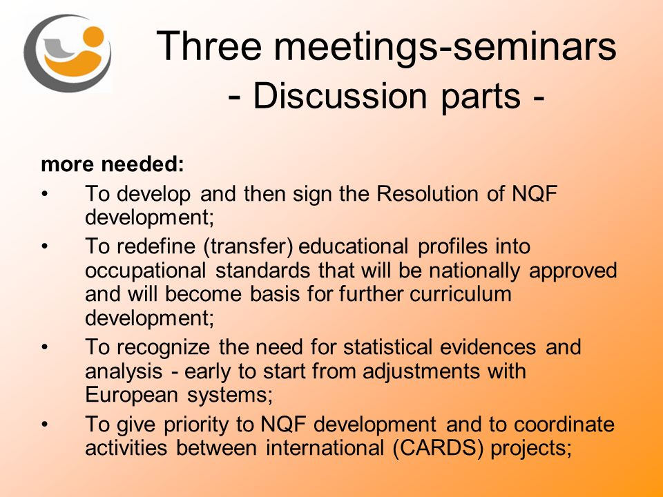Three meetings-seminars - Discussion parts -