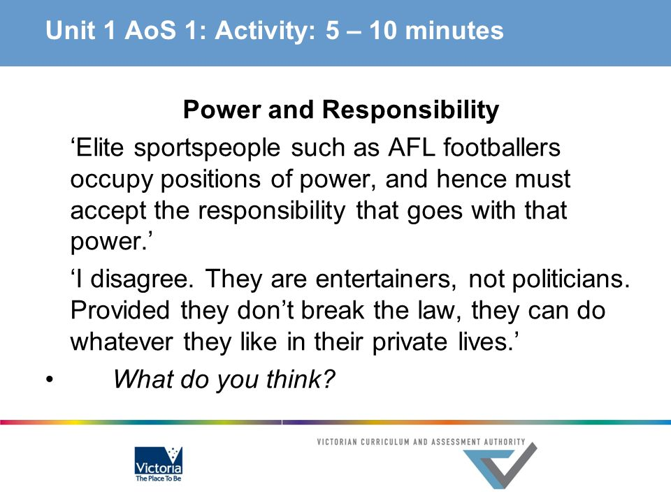 Unit 1 AoS 1: Activity: 5 – 10 minutes