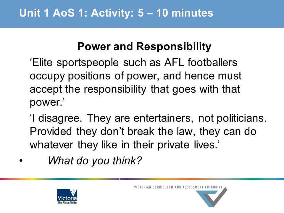 Unit 1 AoS 1: Activity: 5 – 10 minutes