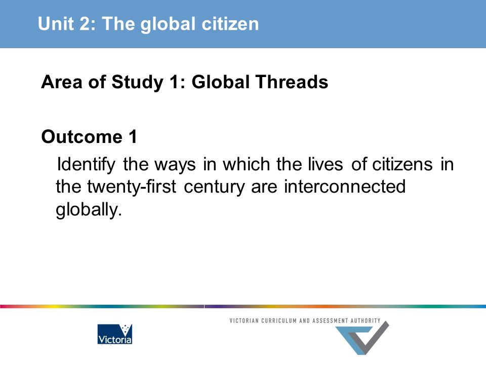 Unit 2: The global citizen