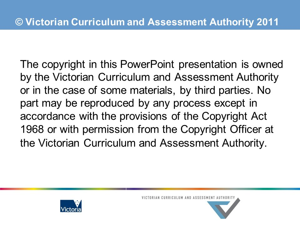 © Victorian Curriculum and Assessment Authority 2011