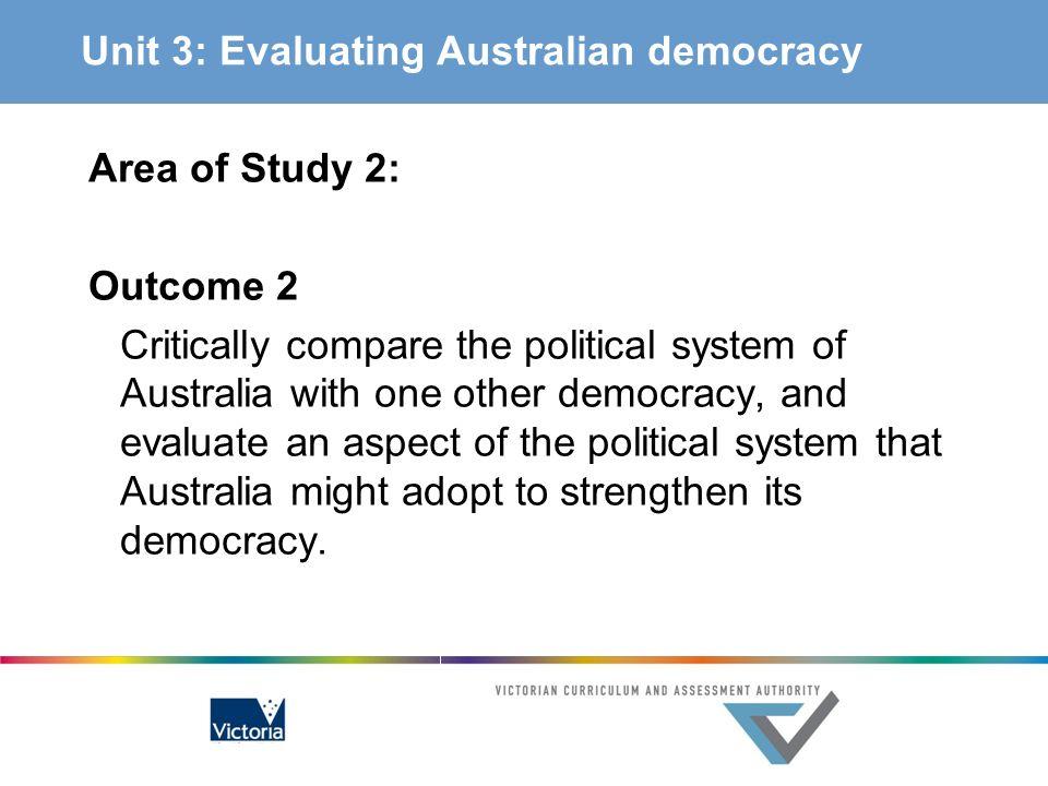 Unit 3: Evaluating Australian democracy